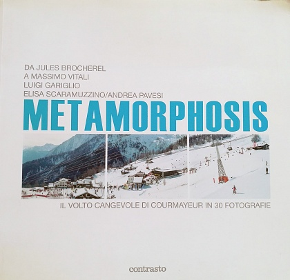 Metamorphosis a Courmayeur